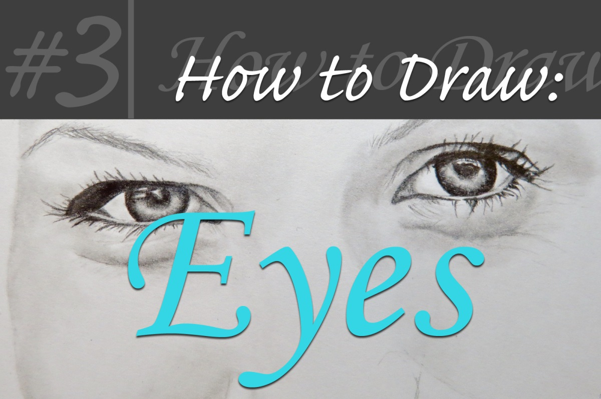 How to Draw: Eyes