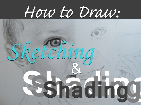 How to Draw Sketching and Shading