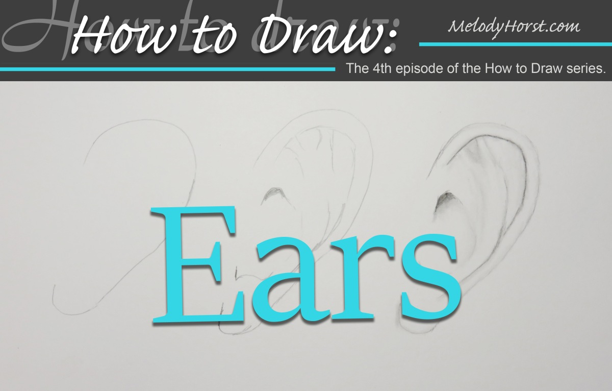 How to Draw: Ears