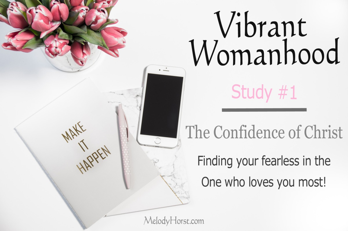 The Confidence of Christ | Vibrant Womanhood