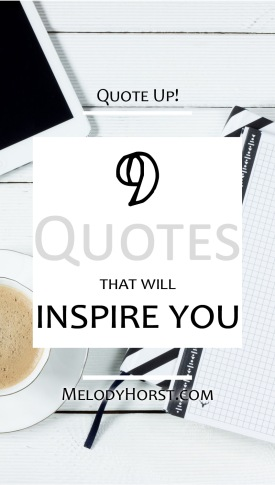 9 quotes that will inspire you