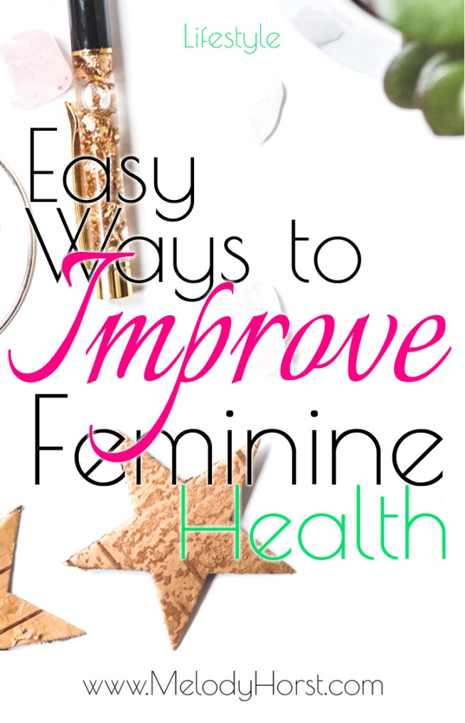 Easy Ways to Improve Feminine Health