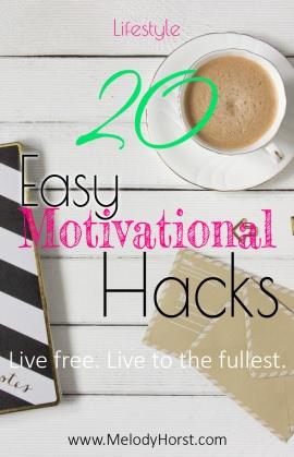 20 Easy Motivational Hacks