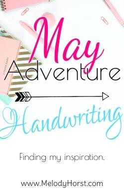 May Adventure: Handwritten Quotes