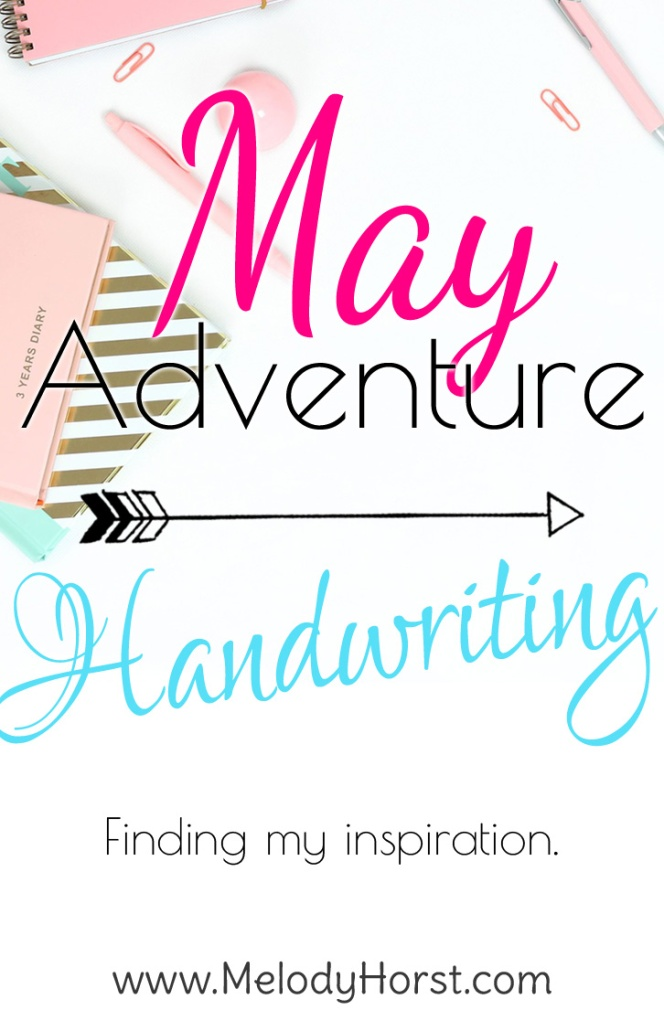 May Adventure: Handwritten Quotes
