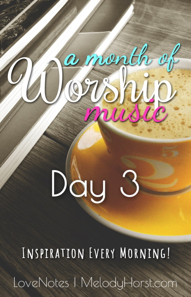 A Month of Worship Music Daily Inspiration