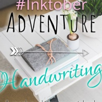 #Inktober Adventure: Handwriting