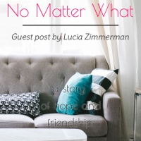 No Matter What (Guest Post)
